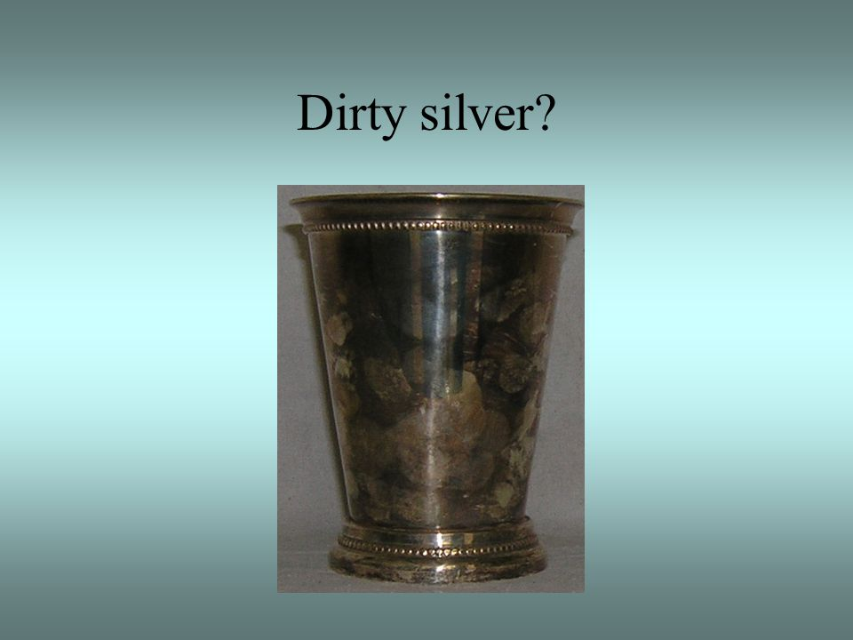 Dirty silver