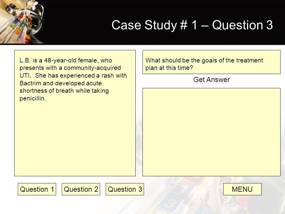 Case Study # 1 – Question 3 Get Answer Question 1 Question 2