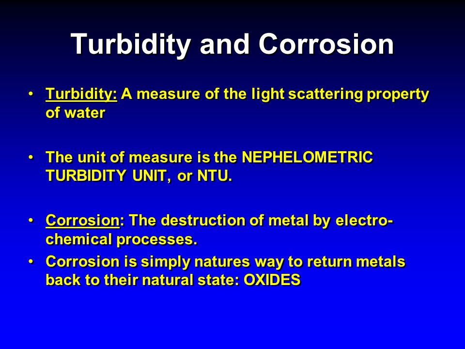 Turbidity and Corrosion
