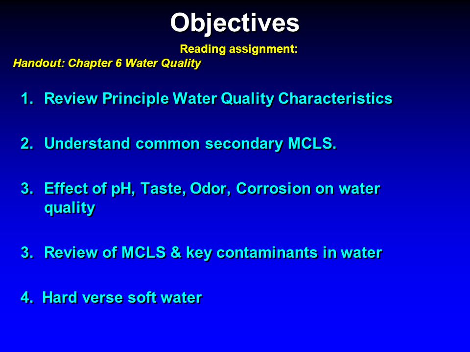 Objectives Review Principle Water Quality Characteristics