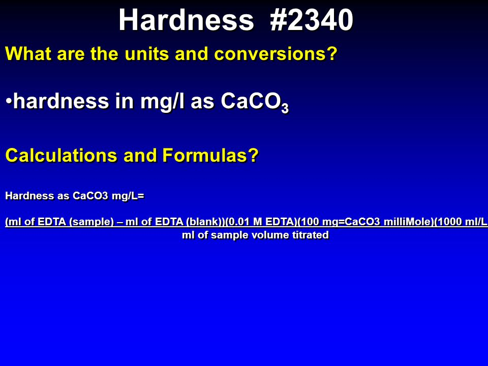 Hardness #2340 hardness in mg/l as CaCO3