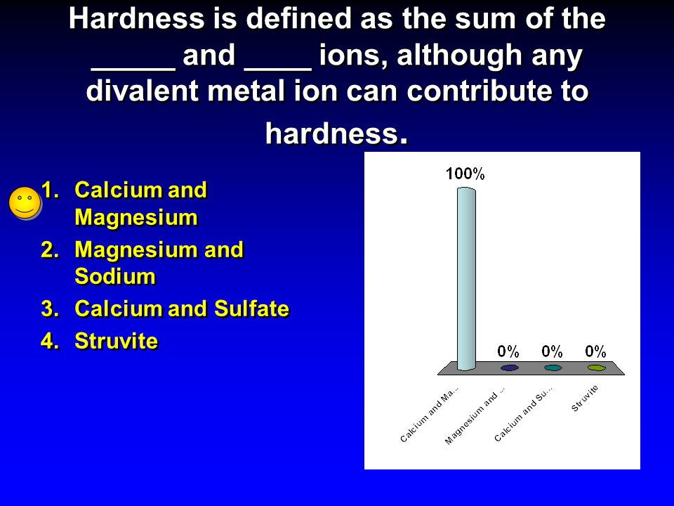 Hardness is defined as the sum of the _____ and ____ ions, although any divalent metal ion can contribute to hardness.