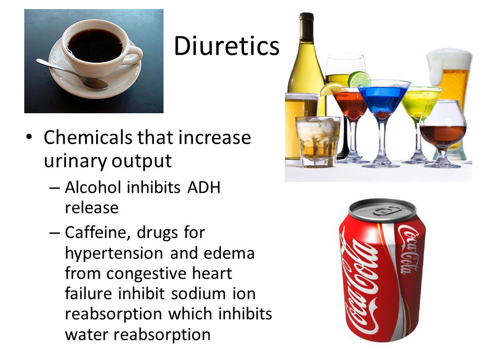Diuretics Chemicals that increase urinary output