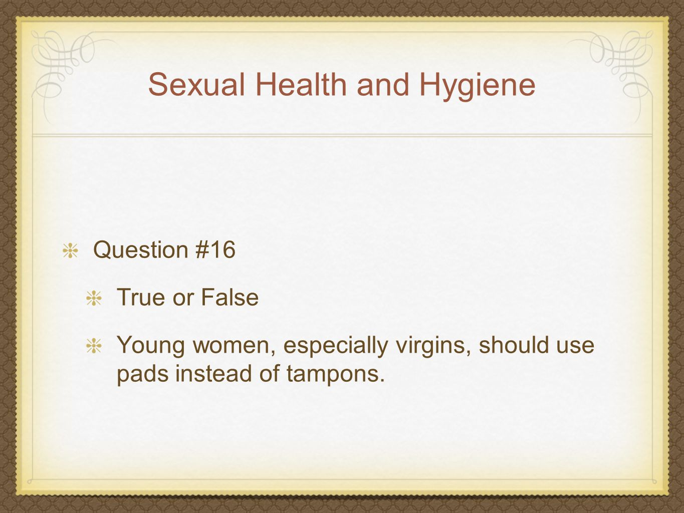 Womens Sexual Health Question 11