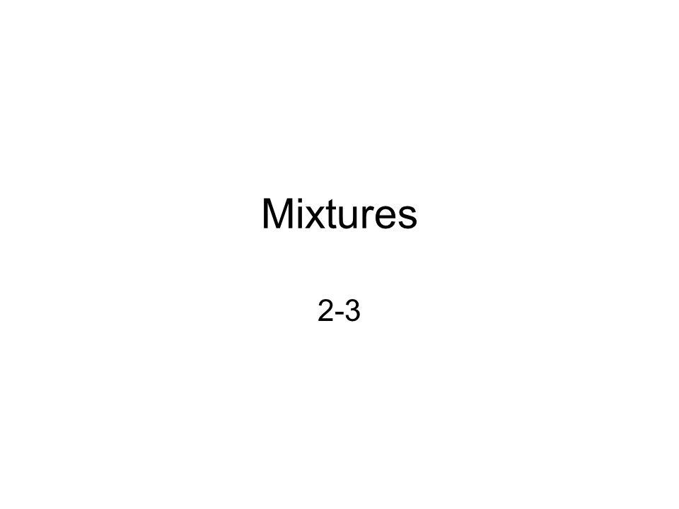 Mixtures 2-3