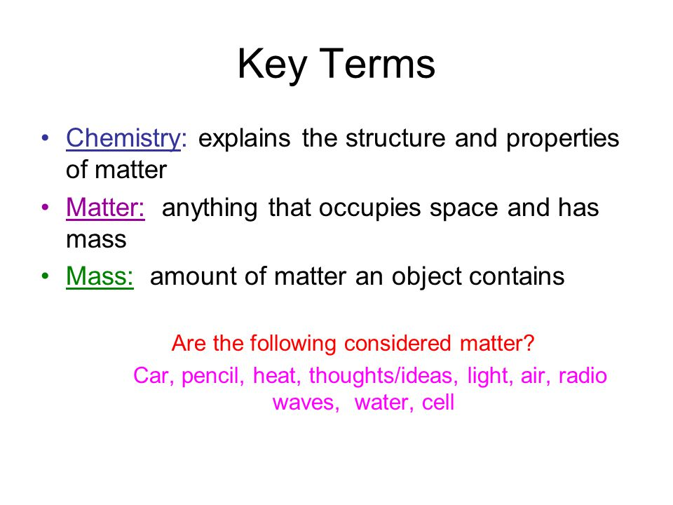 Are the following considered matter