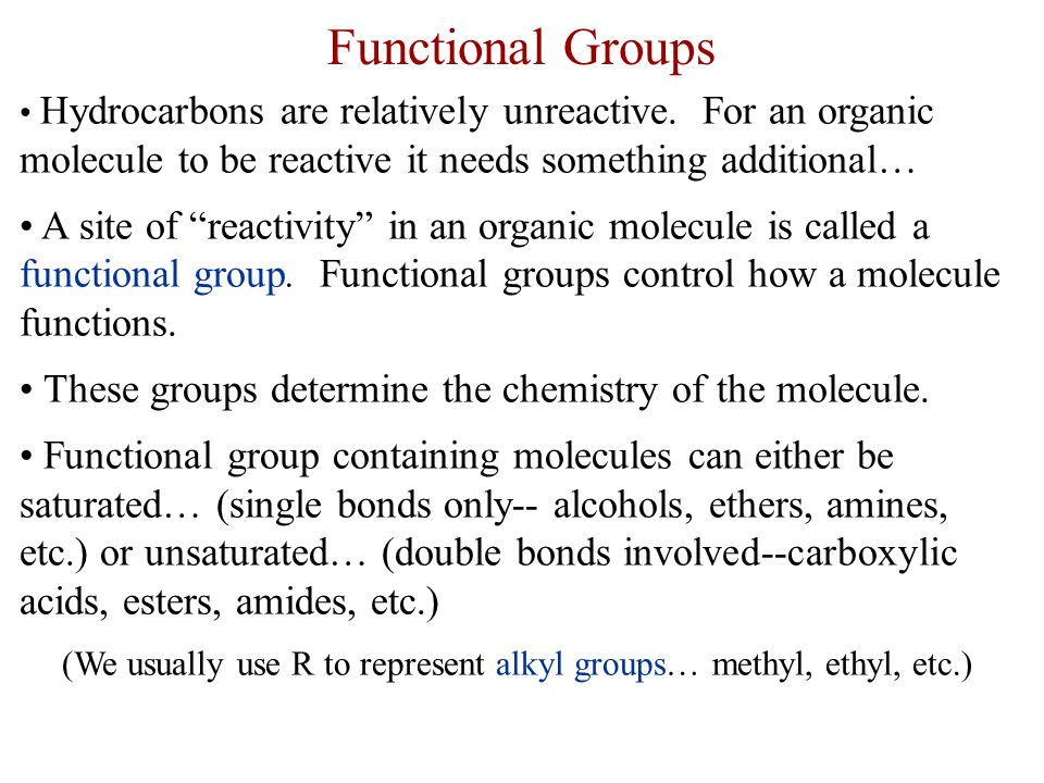 (We usually use R to represent alkyl groups… methyl, ethyl, etc.)