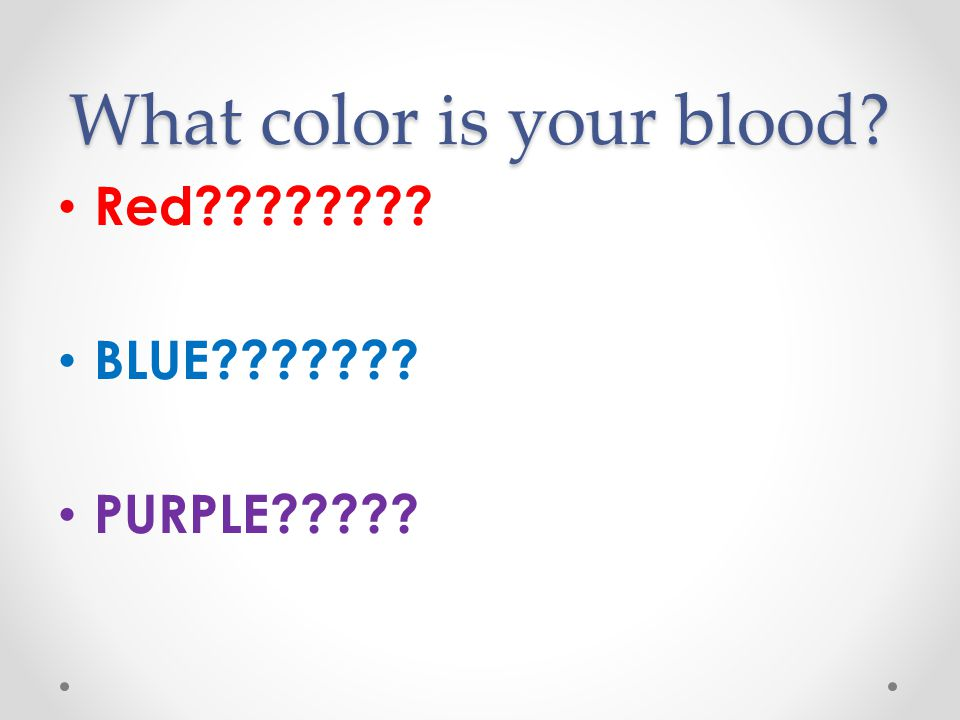What color is your blood