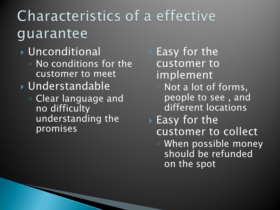 Characteristics of a effective guarantee