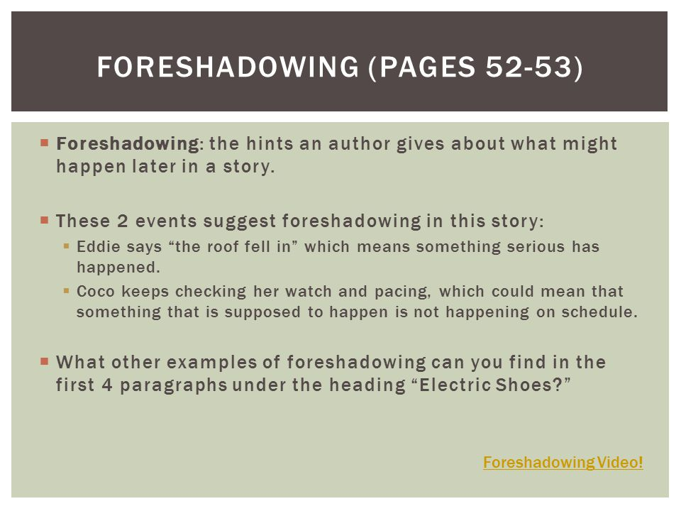 Foreshadowing (pages 52-53)