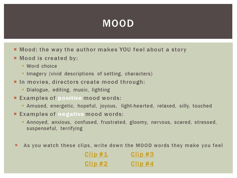 Mood Clip #1 Clip #3 Clip #2 Clip #4