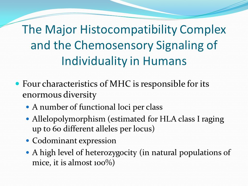 The Major Histocompatibility Complex and the Chemosensory Signaling of Individuality in Humans