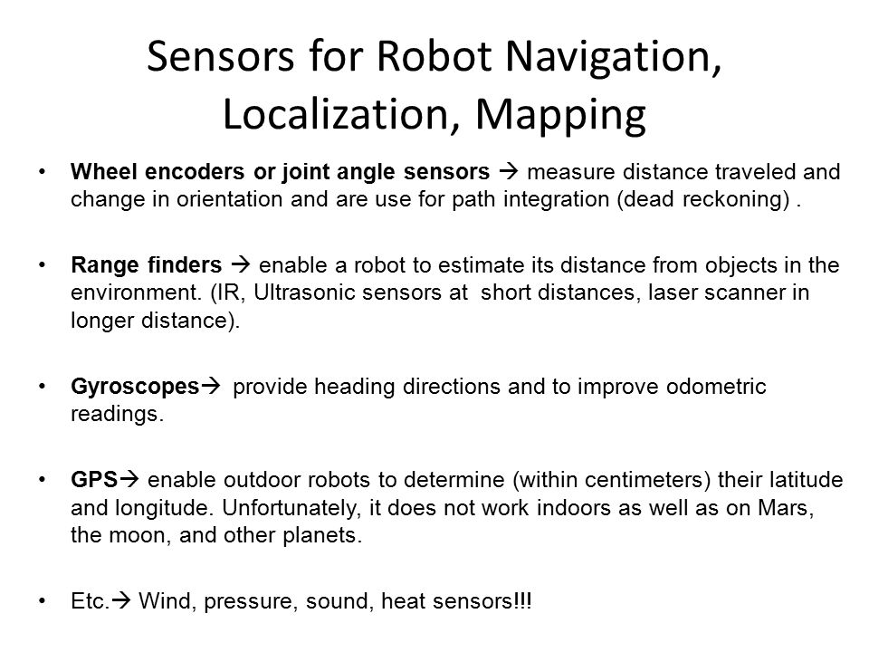 Sensors for Robot Navigation, Localization, Mapping