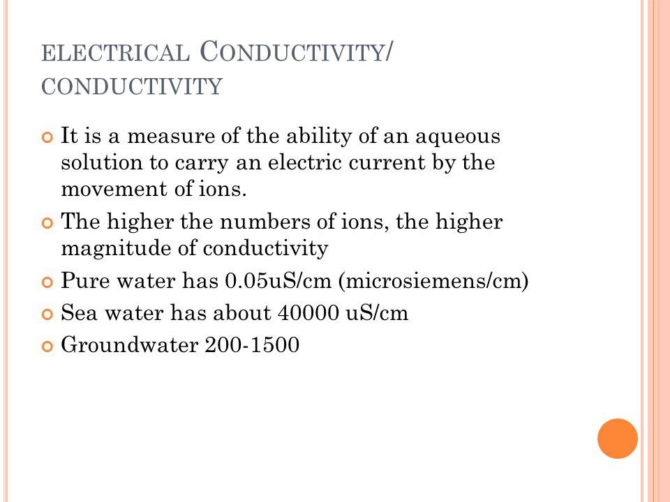 electrical Conductivity/ conductivity