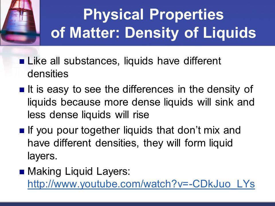 Physical Properties of Matter: Density of Liquids