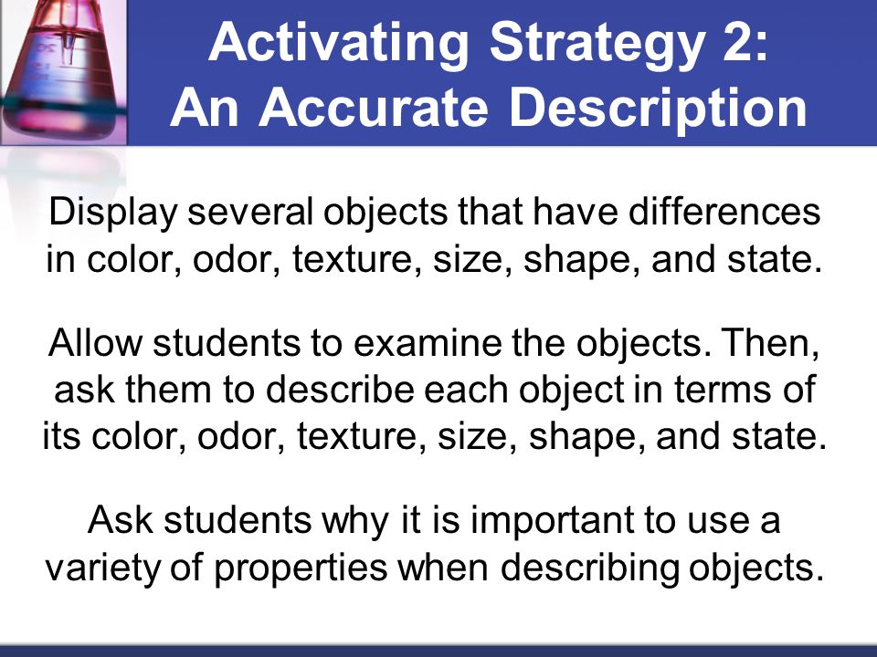 Activating Strategy 2: An Accurate Description