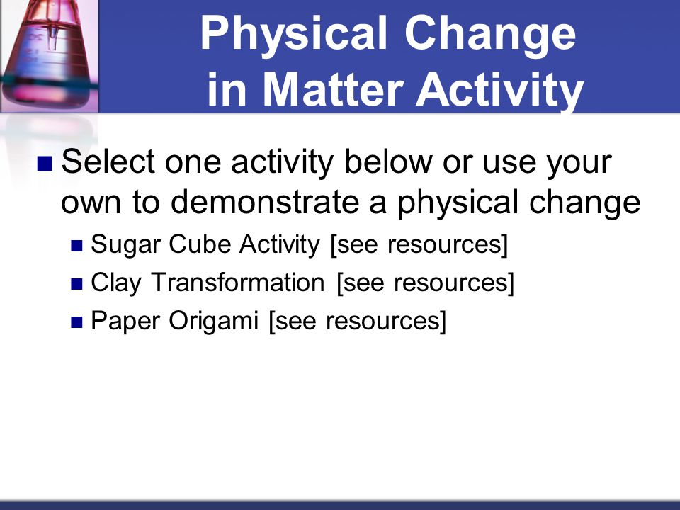Physical Change in Matter Activity