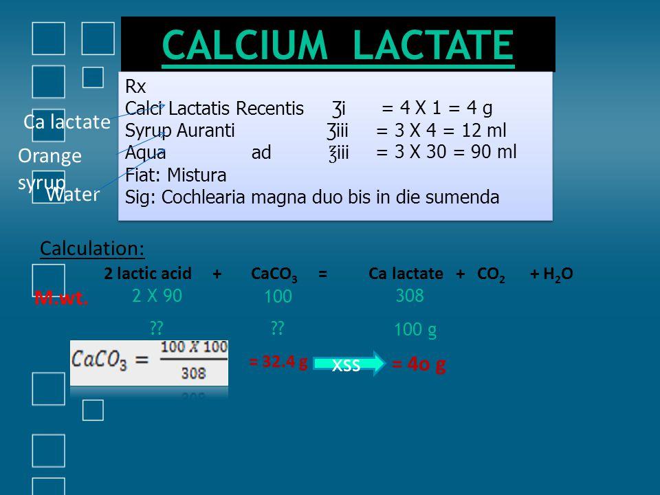 2 lactic acid + CaCO3 = Ca lactate + CO2 + H2O