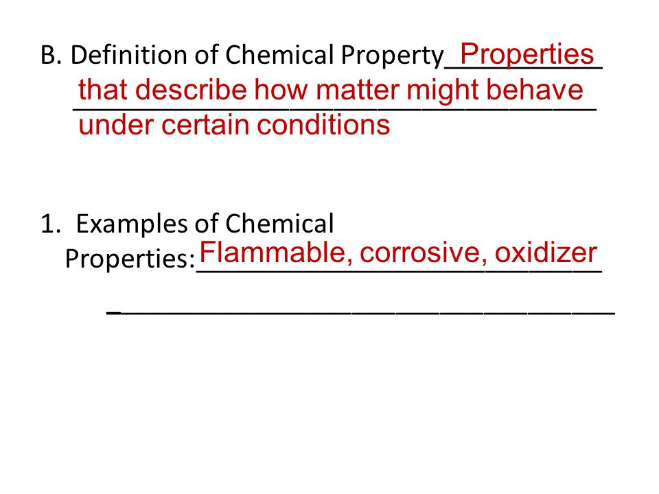 B. Definition of Chemical Property___________