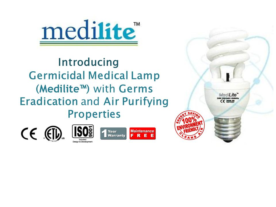 Germicidal Medical Lamp (Medilite™) with Germs Eradication and Air Purifying Properties