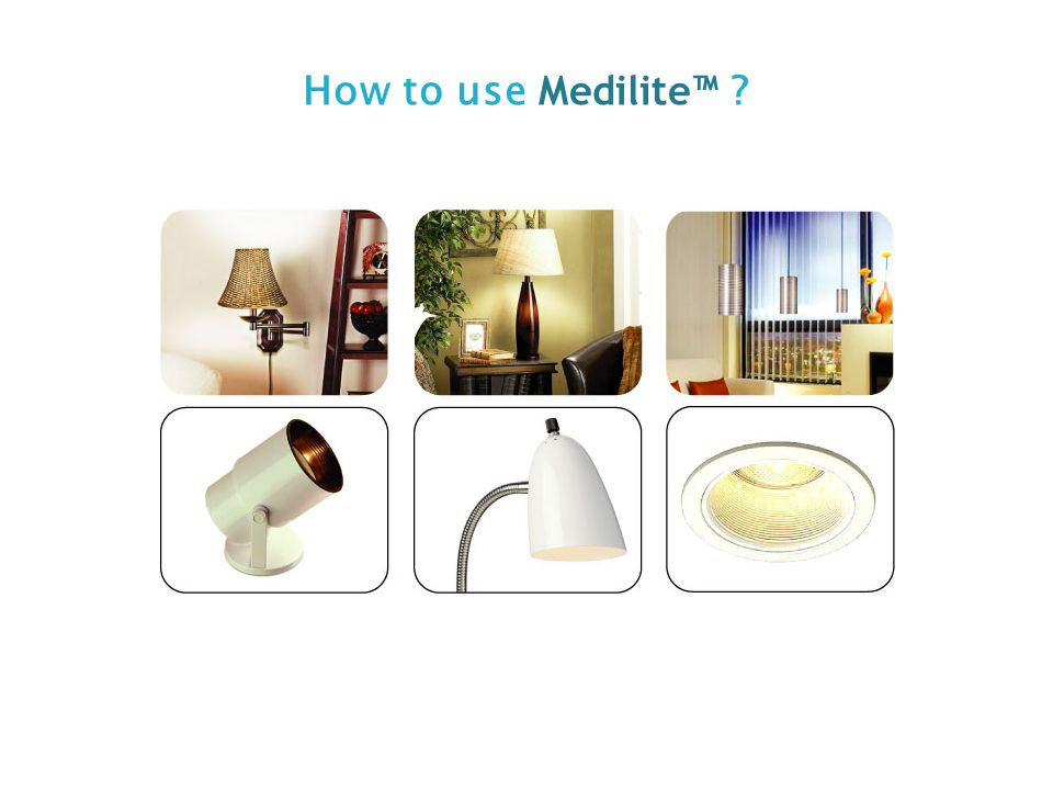 How to use Medilite™