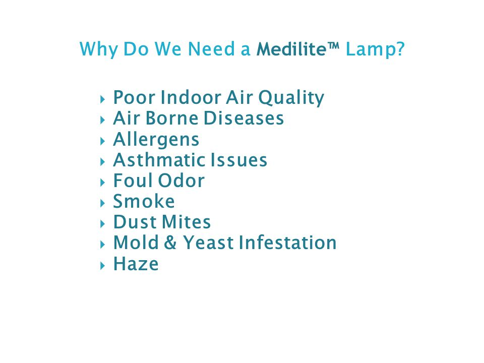 Why Do We Need a Medilite™ Lamp