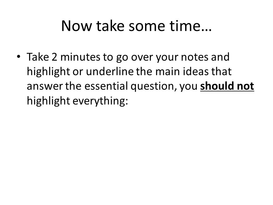 Now take some time…