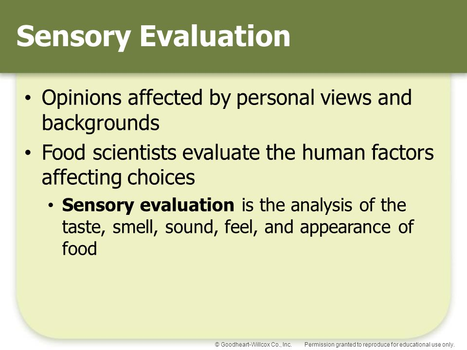 Sensory Evaluation Opinions affected by personal views and backgrounds