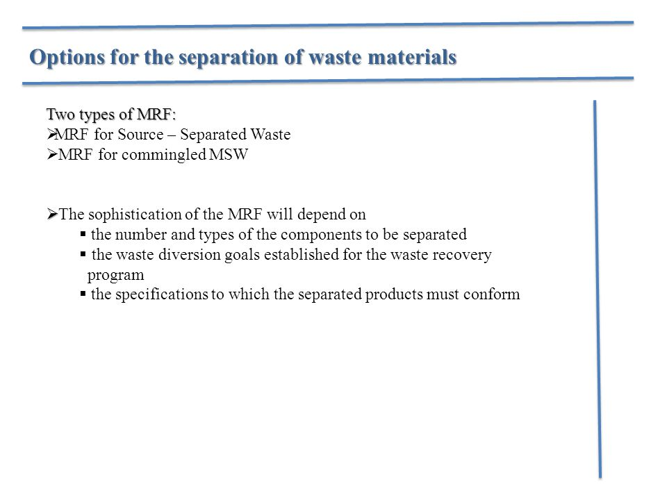 Options for the separation of waste materials