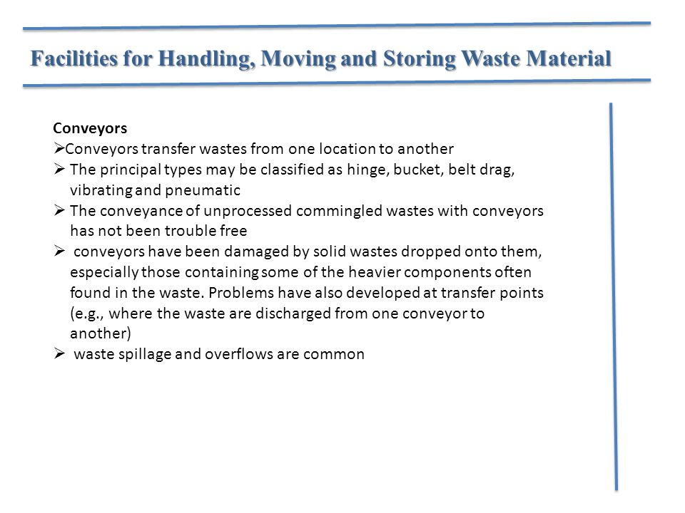 Facilities for Handling, Moving and Storing Waste Material