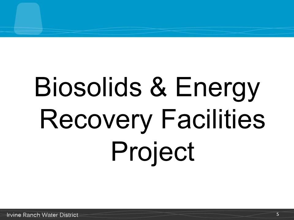 Biosolids & Energy Recovery Facilities Project