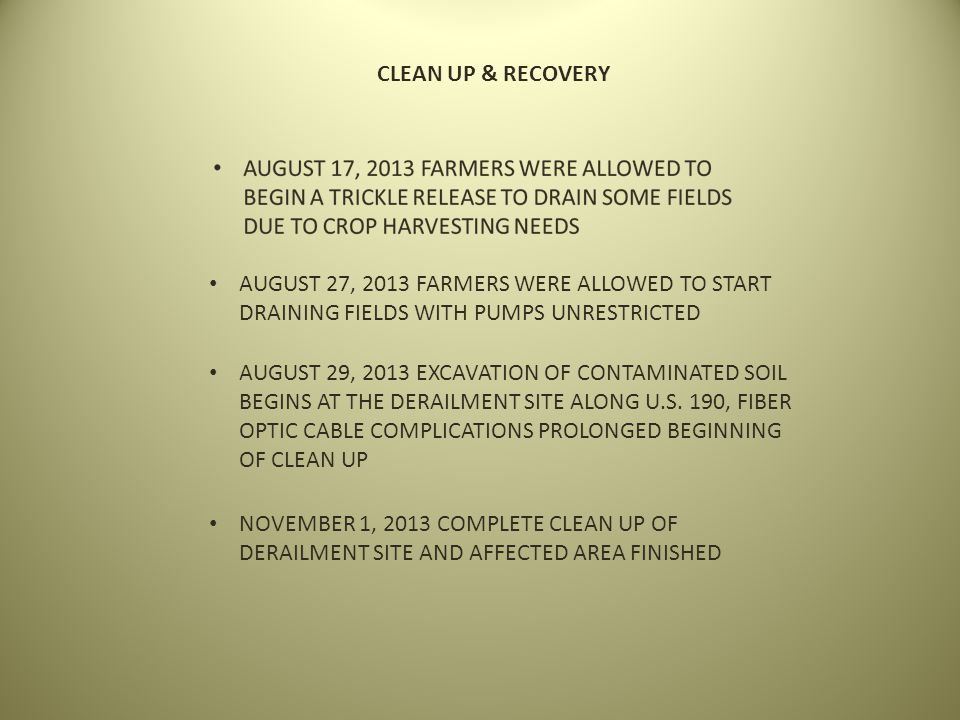 CLEAN UP & RECOVERY AUGUST 27, 2013 FARMERS WERE ALLOWED TO START DRAINING FIELDS WITH PUMPS UNRESTRICTED.