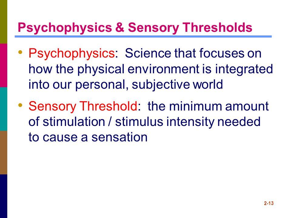 Psychophysics & Sensory Thresholds