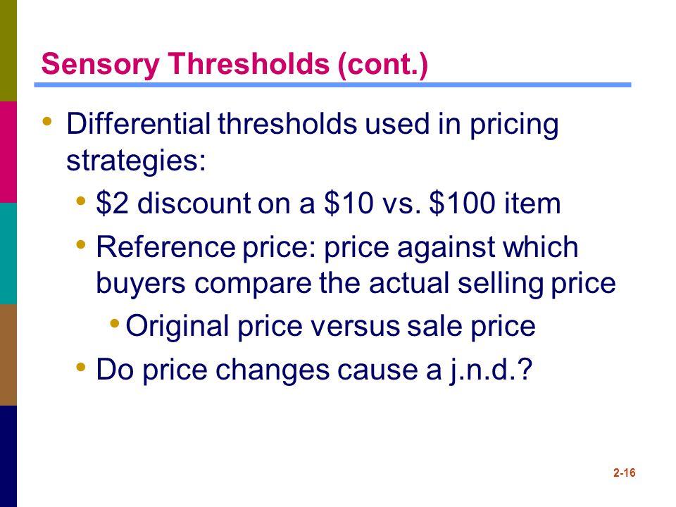Sensory Thresholds (cont.)