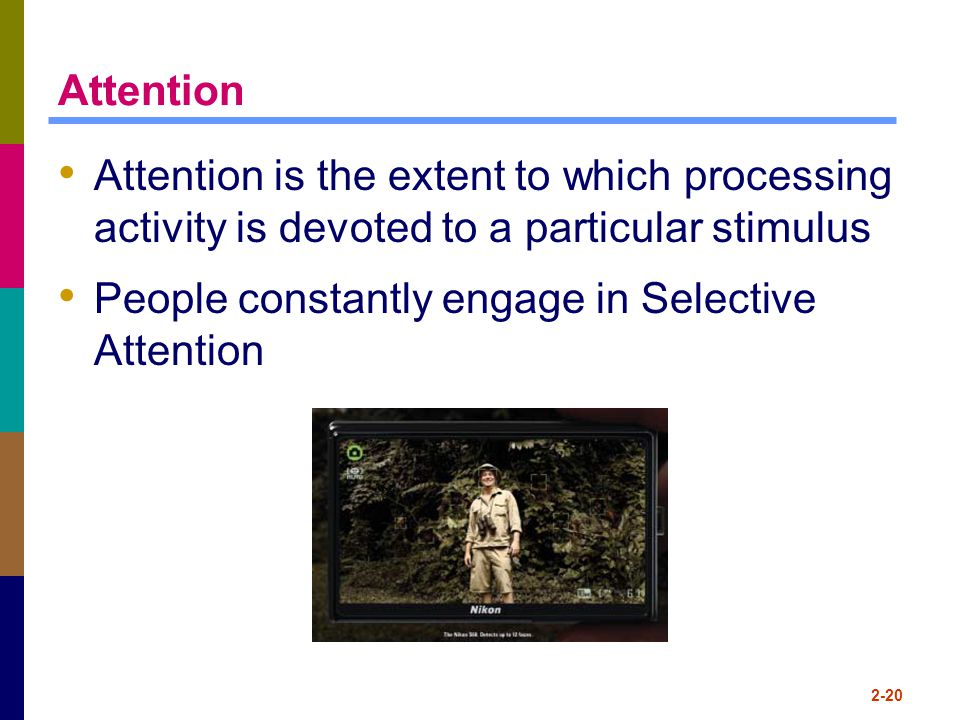 People constantly engage in Selective Attention