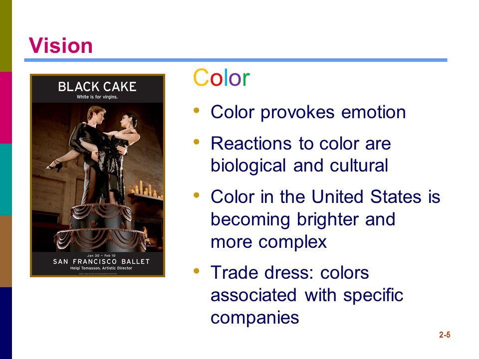 Color Vision Color provokes emotion