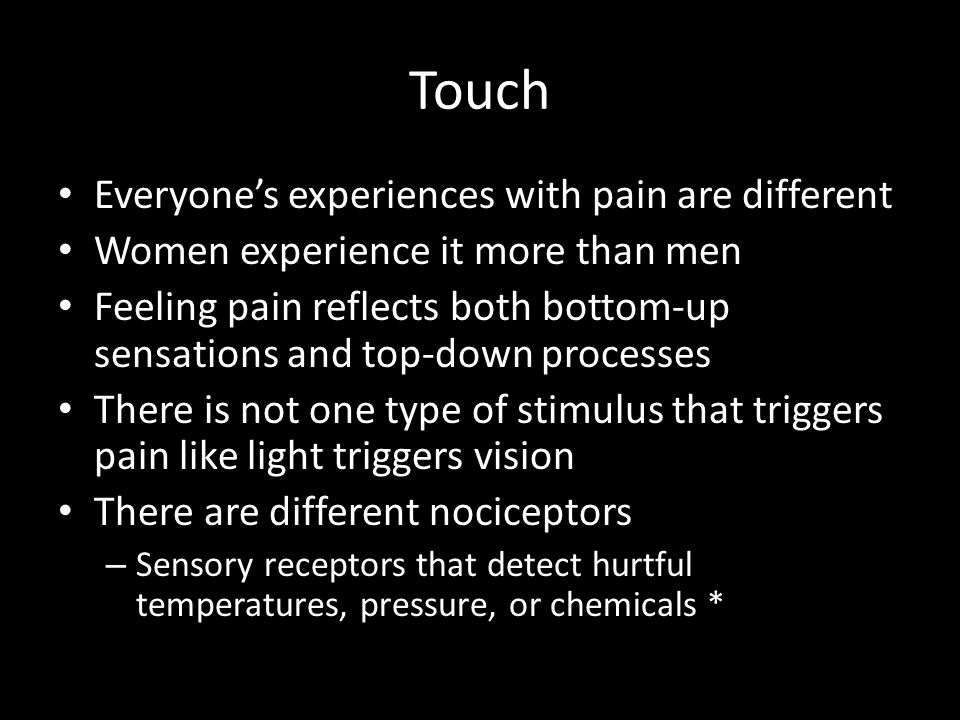 Touch Everyone's experiences with pain are different