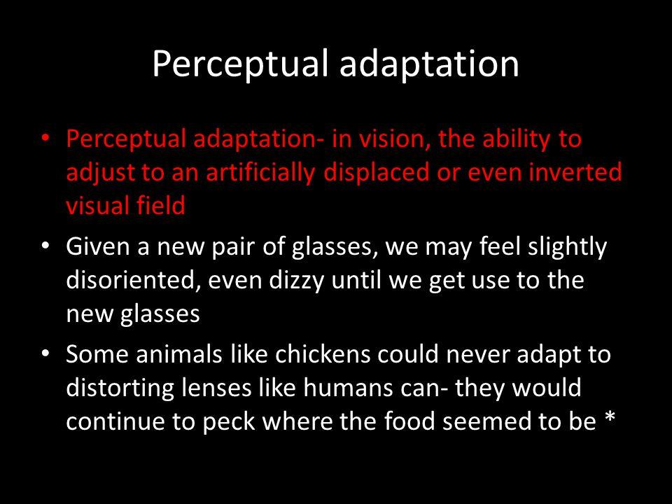 Perceptual adaptation