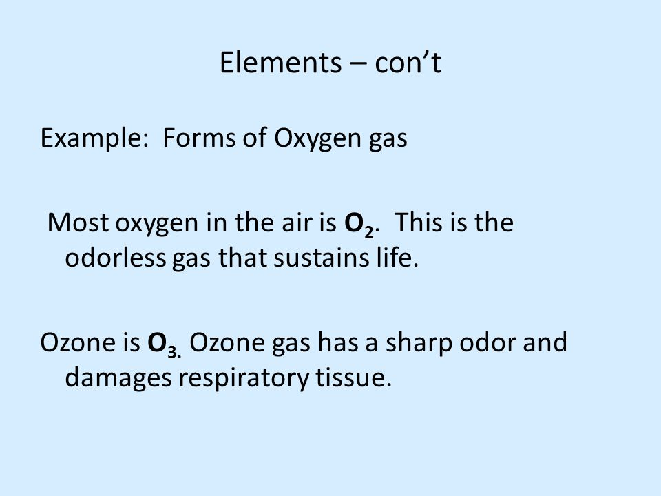 Elements – con't