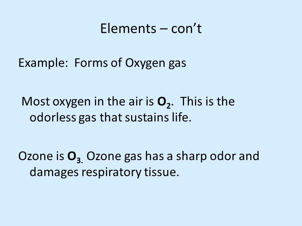 Elements – con't