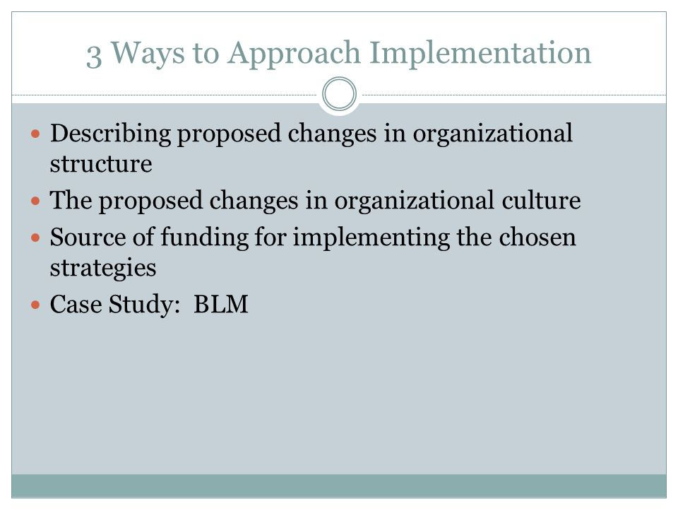 3 Ways to Approach Implementation