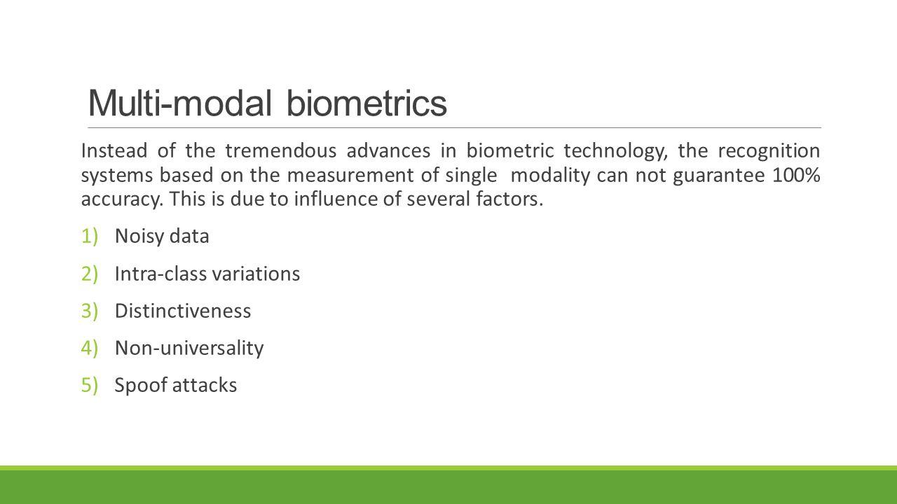 Multi-modal biometrics