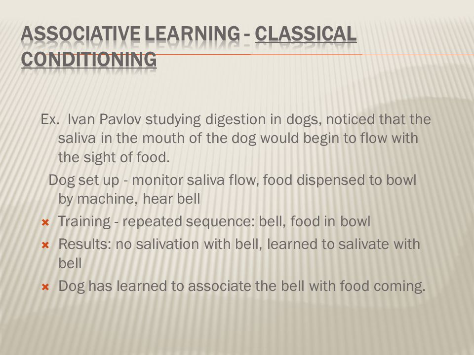 Associative Learning - Classical Conditioning
