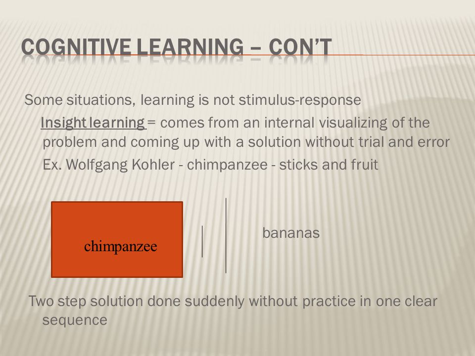 Cognitive Learning – con't