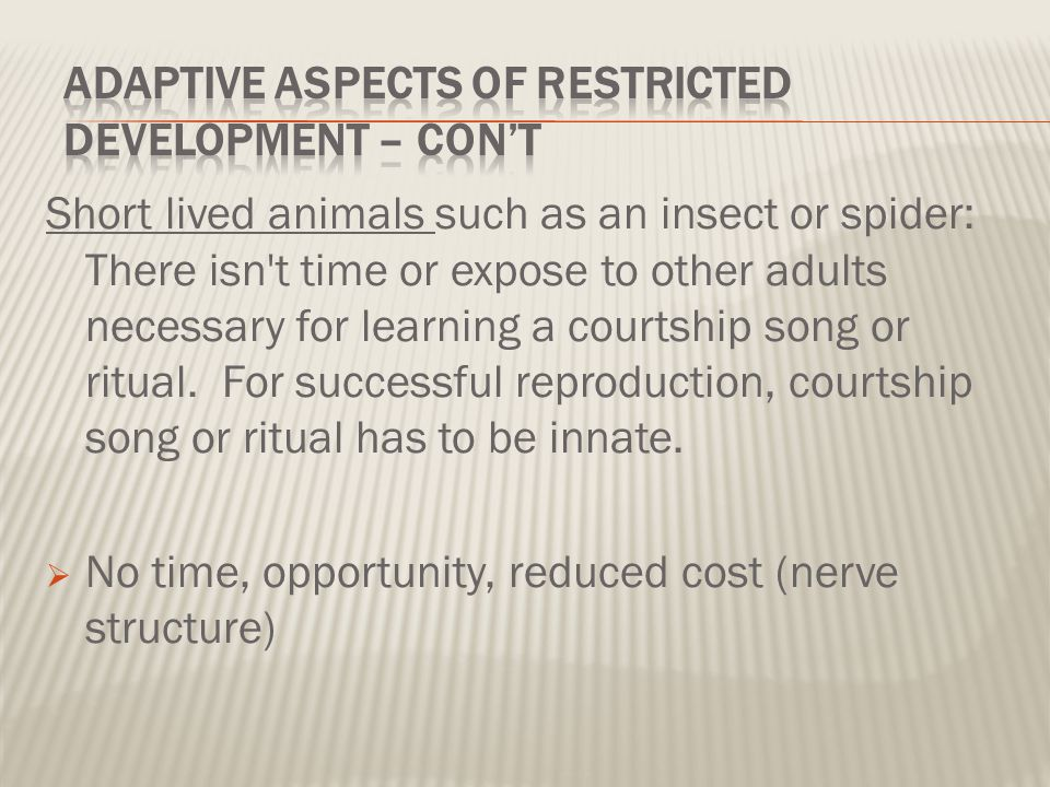 Adaptive Aspects of Restricted Development – con't