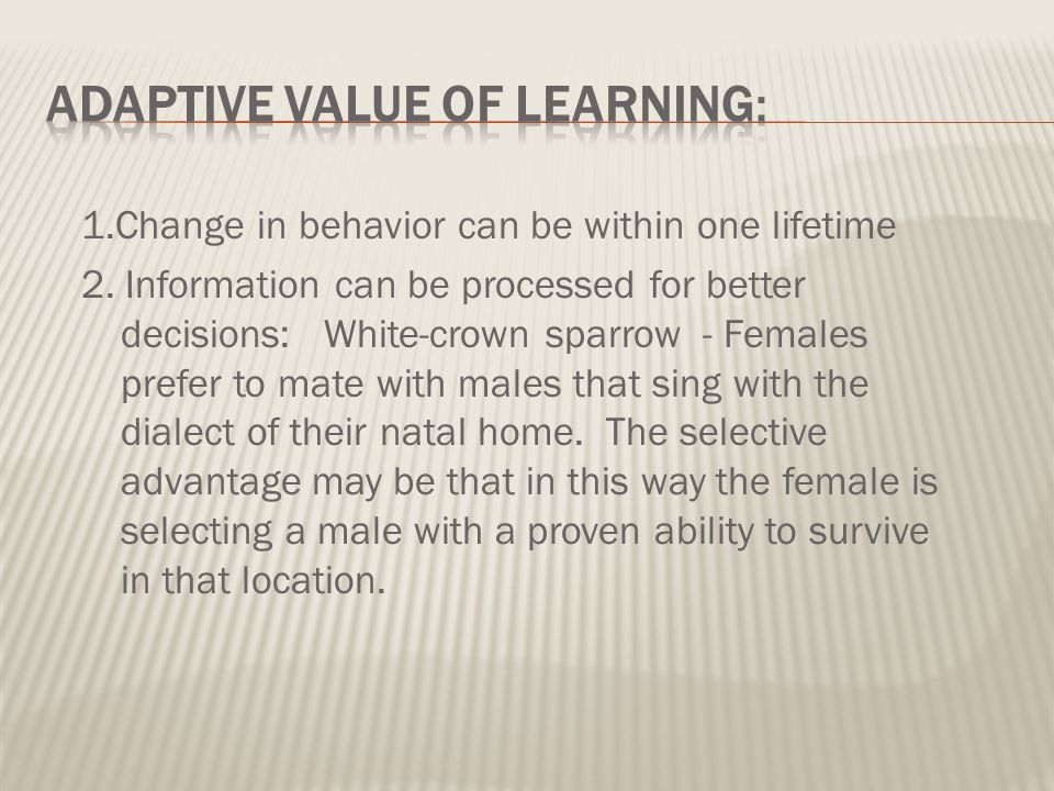 Adaptive Value of Learning: