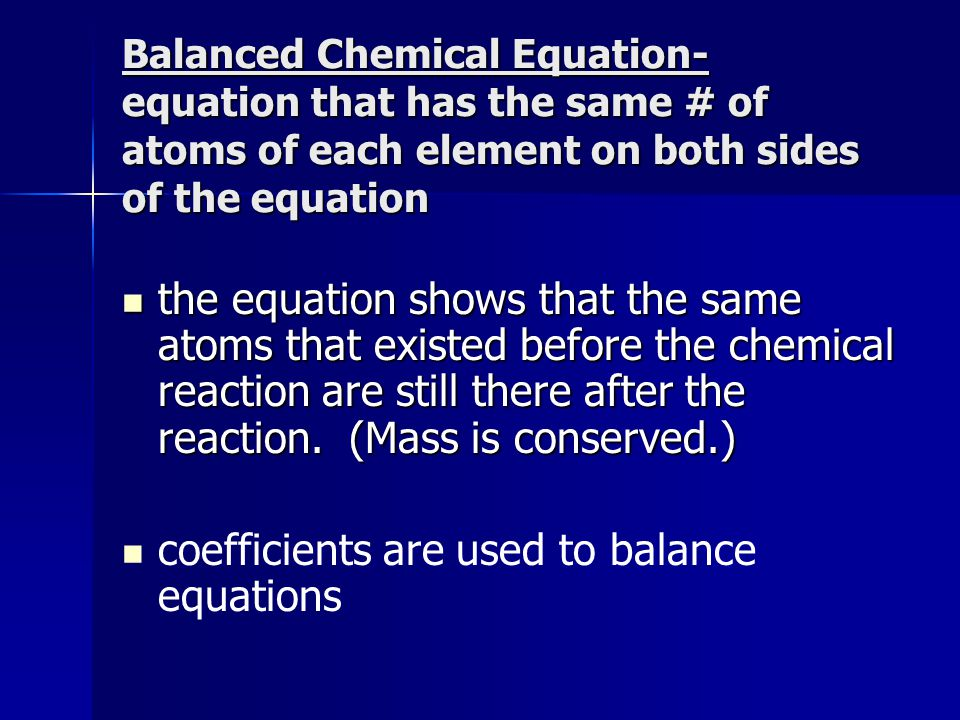 coefficients are used to balance equations