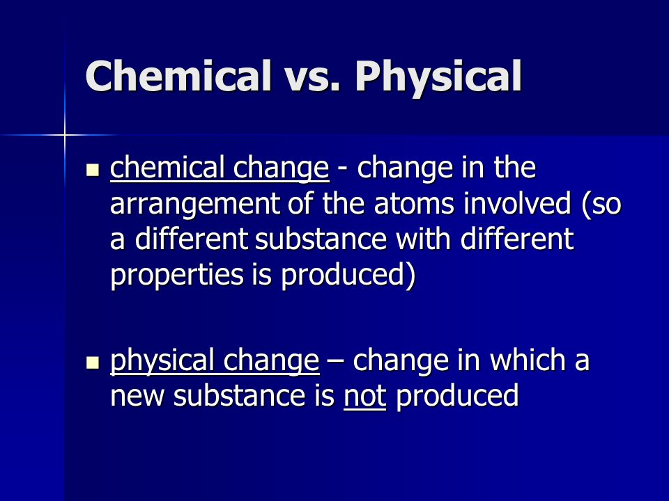 Chemical vs. Physical