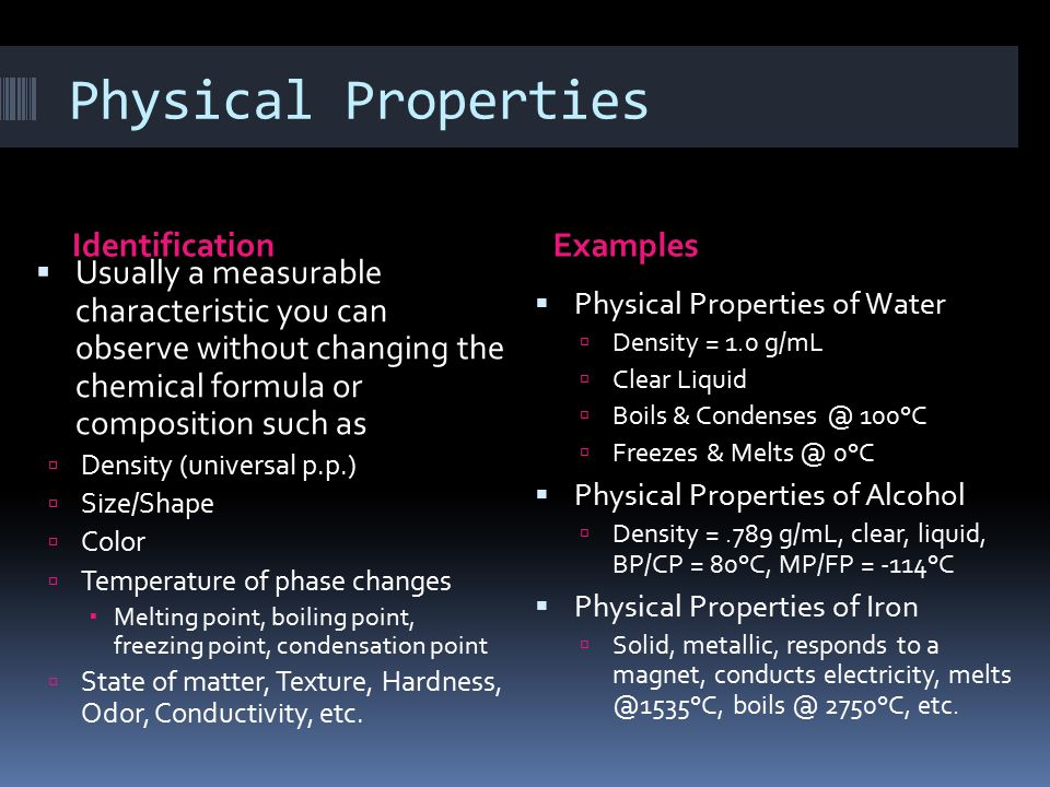 Physical Properties Identification Examples