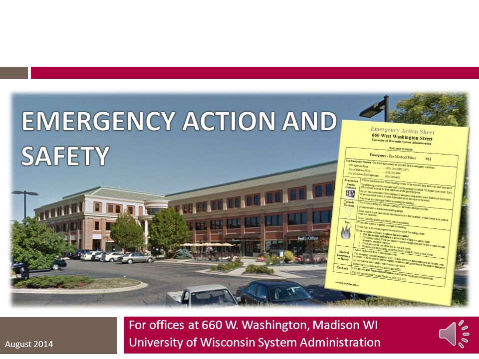 EMERGENCY ACTION AND SAFETY